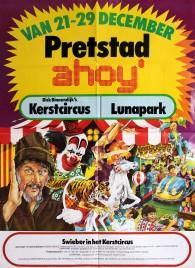 Pretstad Ahoy' - Dick Binnendijk's Kerstcircus Circus poster - Netherlands, 1974