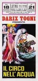 Darix Togni - Il Circo nell'Acqua Circus poster - Italy, 1973