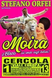 Circo Moira Orfei Circus poster - Italy, 2017