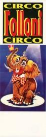 Circo Folloni Circus poster - Italy, 1990