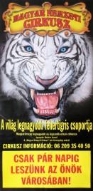 Magyar Nemzeti Circusz Circus poster - Hungary, 2006