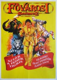 Fovarosi Nagycirkusz Circus poster - Hungary, 2004