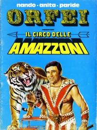 Nando, Anita, Paride Orfei - Il Circo delle Amazzoni - Program - Italy, 1977