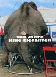 100 Jahre Knie-Elefanten - Book - Switzerland, 2020