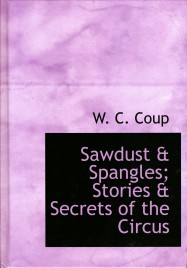Sawdust & Spangles; Stories & Secrets of the Circus - Book - USA, 0