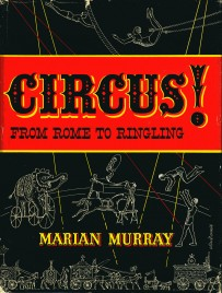 Circus - From Rome to Ringling - Book - USA, 1956