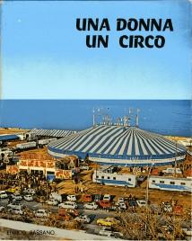 Una Donna Un Circo - Book - Italy, 1972