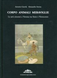 Corpo Animali Meraviglie - Book - Italy, 2013