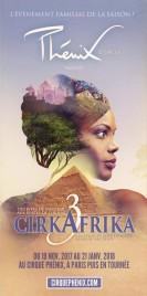 Cirque Phénix - CirkAfrika 3 Circus Ticket - 2017