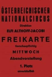 Österreichischer Nationalcircus Elfi Althoff-Jacobi Circus Ticket - 0