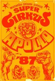 Super Circus Apollo '87 Circus Ticket - 1987