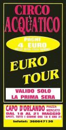 Circo Acquatico Circus Ticket - 0