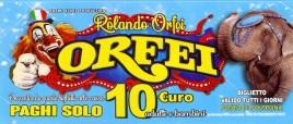 Circo Rolando Orfei Circus Ticket - 2019